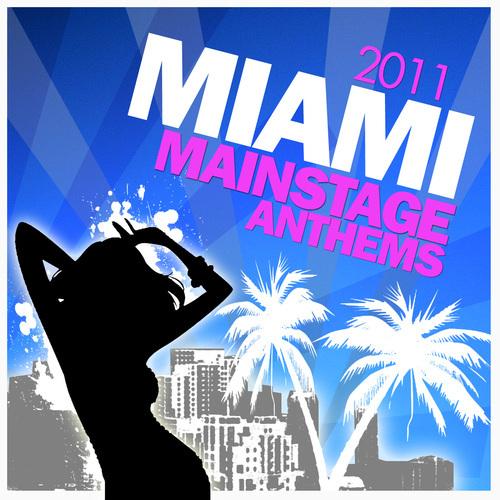 Album Art - Miami Mainstage Anthems 2011