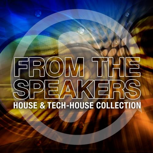 Album Art - From The Speakers - House & Tech Collection
