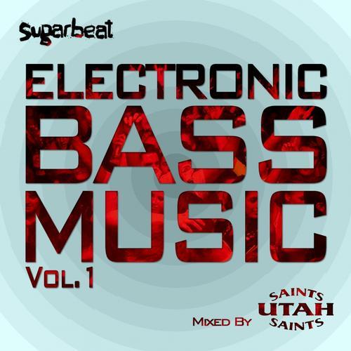 Album Art - Electronic Bass Music Vol 1 - Utah Saints