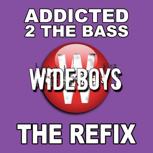 Album Art - Addicted 2 The Bass (The Refix)