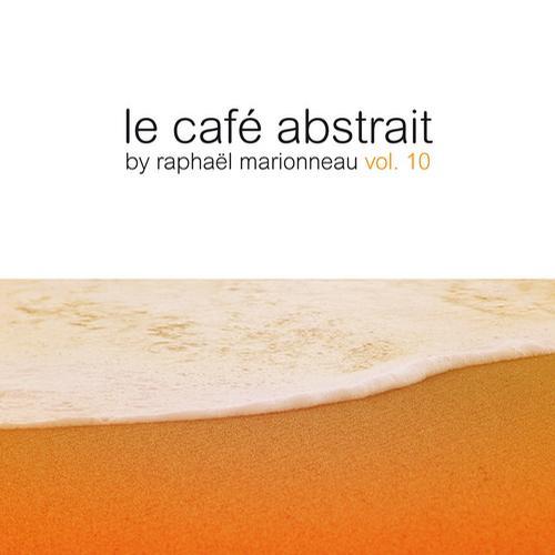 Le café abstrait by Raphaël Marionneau, Vol. 10 Album Art