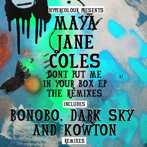 Album Art - Dont Put Me In Your Box (The Remixes)
