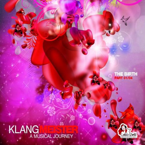 Album Art - Klangmeister - A Musical Journey - The Birth Part 01/04