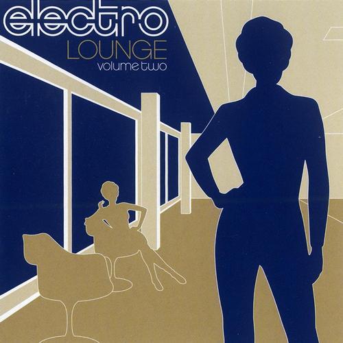 Album Art - Electro Lounge: Vol. 2 (2001 Digital Remaster)