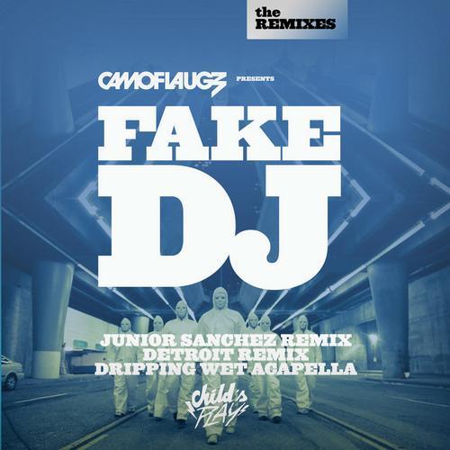 Album Art - Fake DJ (The Remixes)
