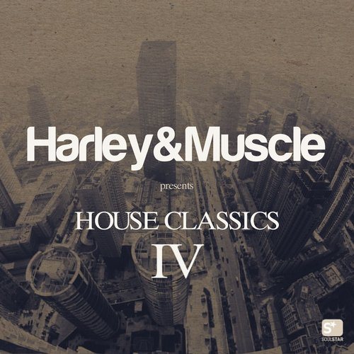 Album Art - House Classics IV (Presented by Harley&Muscle)