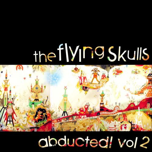 Album Art - The Flying Skulls Abducted Volume 2