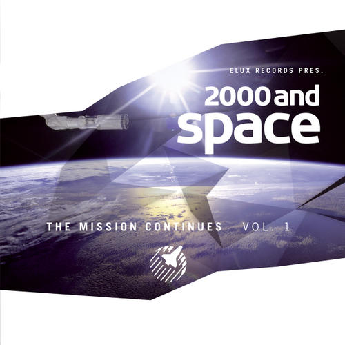 Album Art - Elux Records Pres. 2000 And Space - The Mission Continues Vol. 1