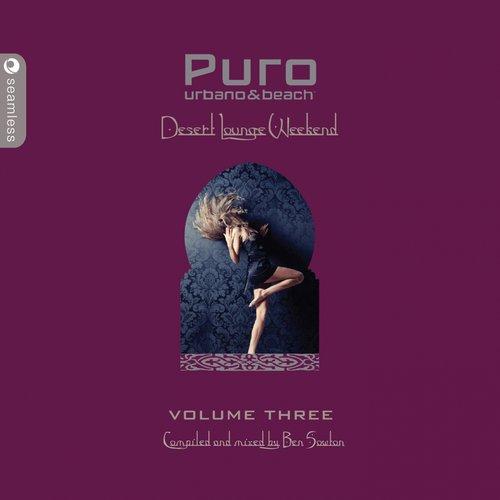 Album Art - Puro Desert Lounge, Vol. 3 (Compiled By Ben Sowton)