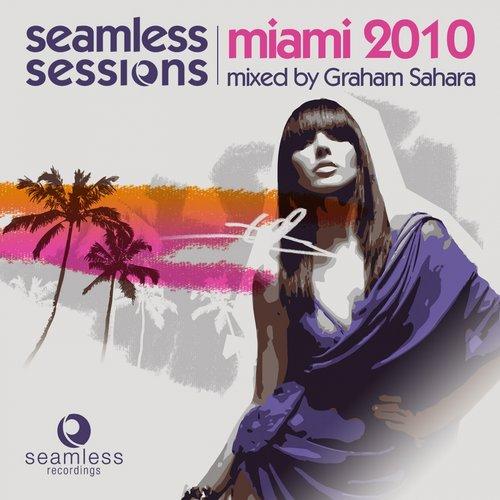Album Art - Seamless Sessions Miami 2010 (Mixed By Graham Sahara)