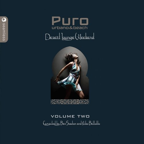 Album Art - Puro Desert Lounge, Vol. 2 (Complied By Ben Sowton & Niko Bellotto)