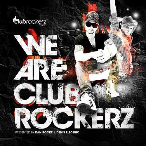 Album Art - Clubrockerz presented by Dan Rockz & Denis Electric