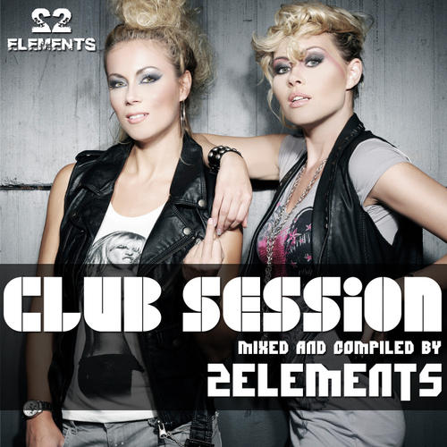 Album Art - Club Session (Mixed by 2Elements)