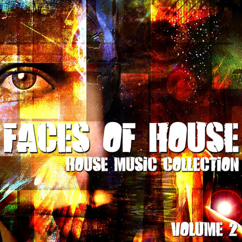 Album Art - Faces Of House - House Music Collection Volume 2