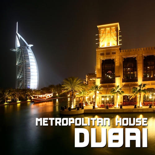 Album Art - Dubai - Metropolitan House