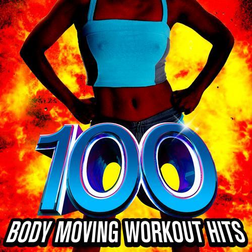 Album Art - 100 Body Moving Workout Hits!