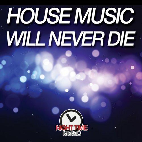 House Music Will Never Die Album Art
