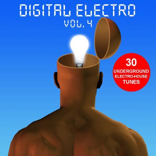 Album Art - Digital Electro Volume 4 - 30 Underground Electro-House Tunes