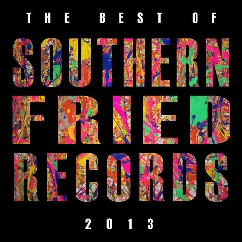 Best of Southern Fried Records 2013 Album Art