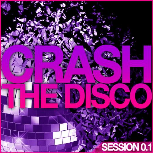 Album Art - Crash The Disco - Session 0.1