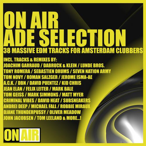 Album Art - On Air ADE Selection (38 Massive EDM Tracks for Amsterdam Clubbers)