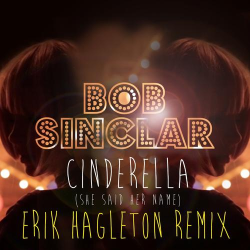 Album Art - Cinderella (She Said Her Name) (Erik Hagleton Remix)