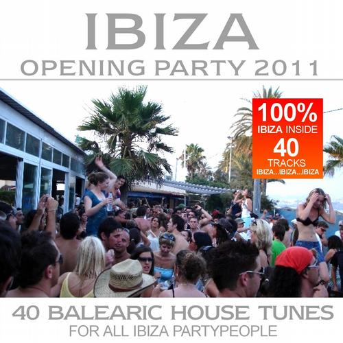 Album Art - Ibiza Opening Party 2011