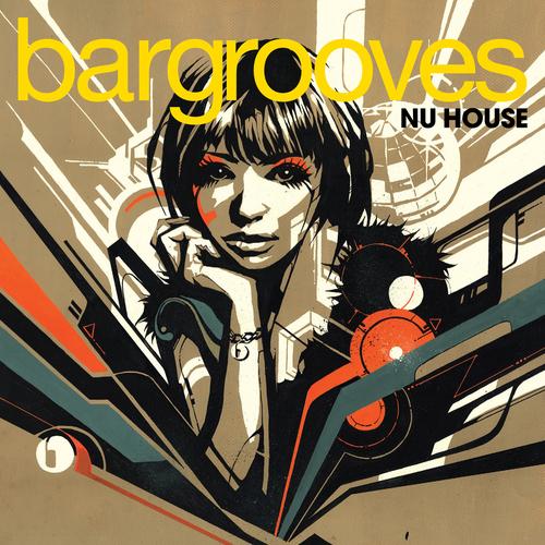 Album Art - Bargrooves Nu House