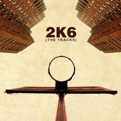 Album Art - 2K6: The Tracks