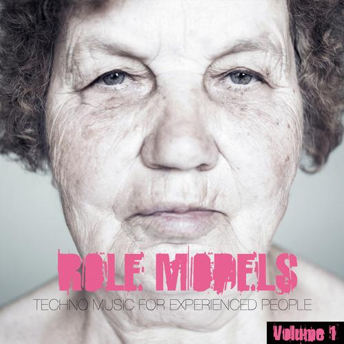 Album Art - Role Models, Vol. 1 - Techno Music for Experienced People