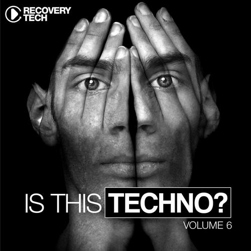 Album Art - Is This Techno? Vol. 6
