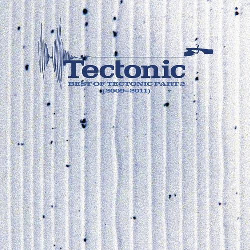 Album Art - Best of Tectonic Part 2 (2009-2011)