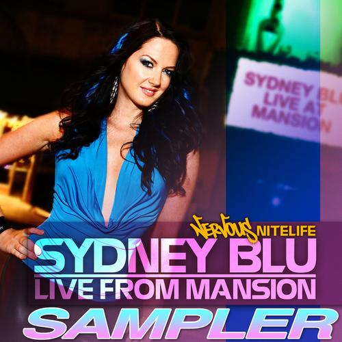Album Art - Nervous Nitelife: Sydney Blu - Live From Mansion - SAMPLER