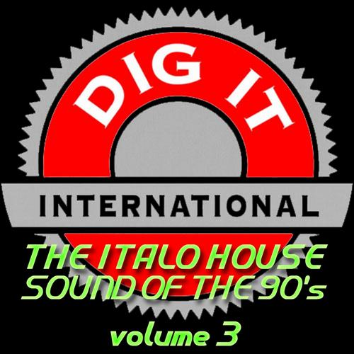 Album Art - The Italo House Sound Of The 90's Volume 3 (Best Of Dig-it International)
