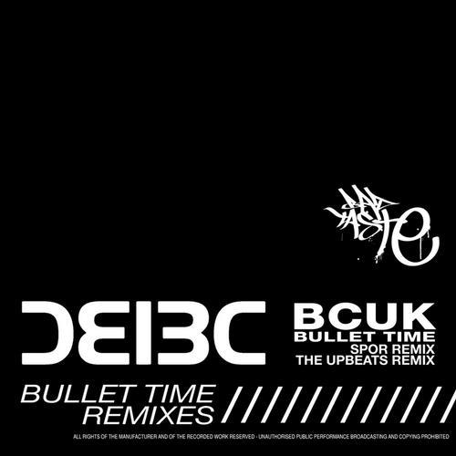 Album Art - Bullet Time (Remixes)