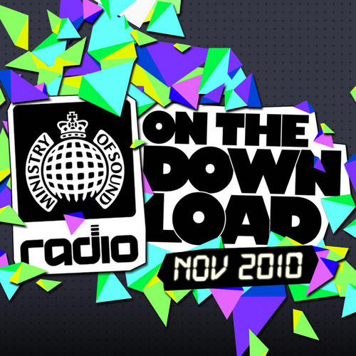 Ministry Of Sound Radio Presents On The Download November 2010 Album Art