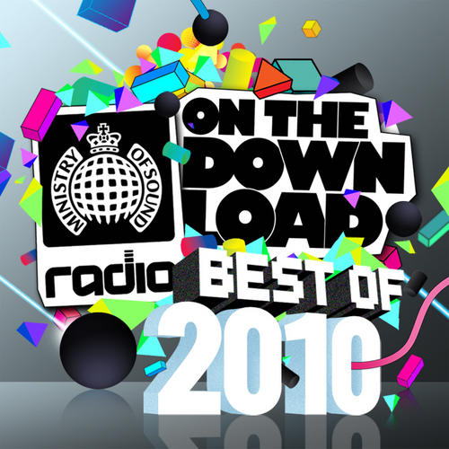 Ministry Of Sound Radio Presents On The Download Best Of 2010 Album Art