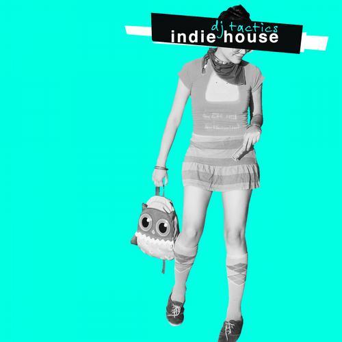 Album Art - DJ Tactics: Indie House Vol. 3