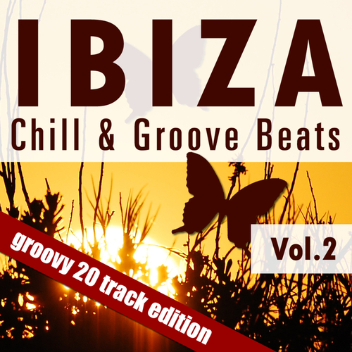 Ibiza Chill & Groove Beats Volume 2 Album Art