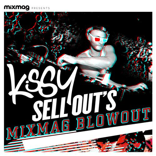 Mixmag Presents Kissy Sell Out's Blowout Album Art