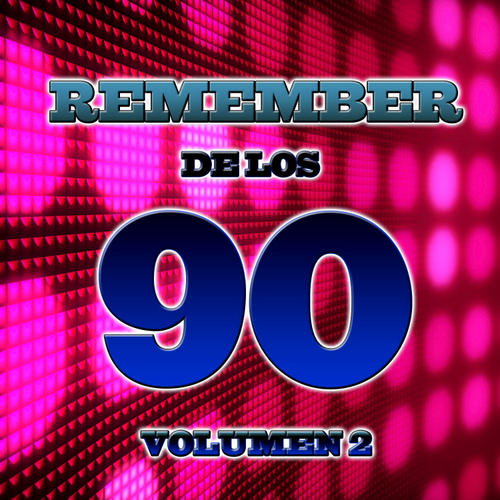 Remember 90's Volume 2 Album Art