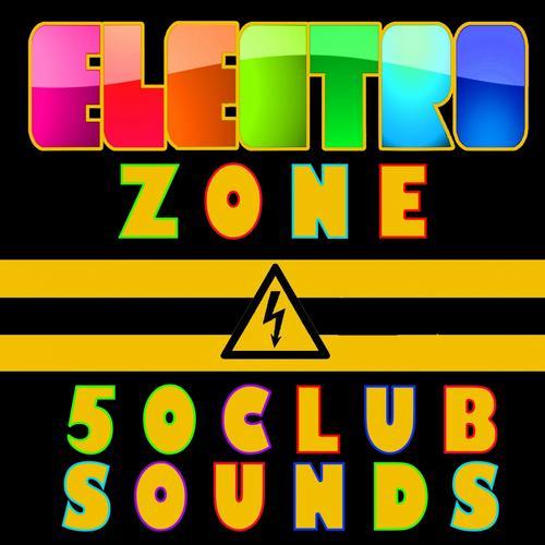 Electro Zone (50 Club Sounds) Album Art