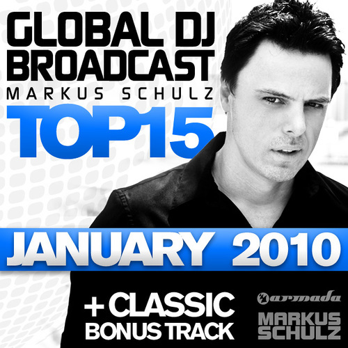 Album Art - Global DJ Broadcast Top 15 - January 2010 - Including Classic Bonus Track