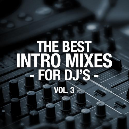 Album Art - The Best Intro Mixes - For DJ's, Vol. 3
