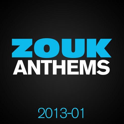 Album Art - ZOUK Anthems 2013, Vol. 1