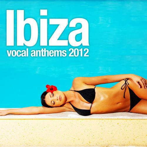 Album Art - Ibiza Vocal Anthems 2012