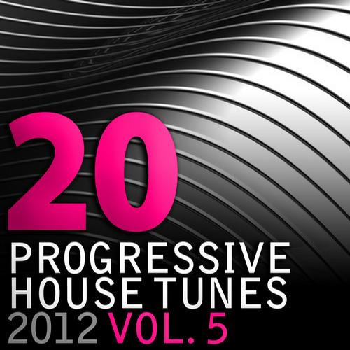 Album Art - 20 Progressive House Tunes 2012, Vol. 5