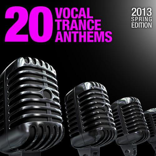 Album Art - 20 Vocal Trance Anthems - 2013 Spring Edition
