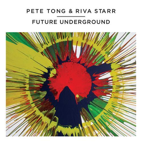 Album Art - Pete Tong and Riva Starr - Future Underground
