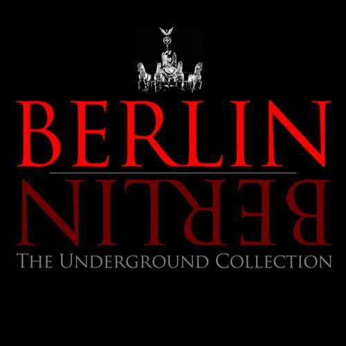 Album Art - Berlin Berlin - The Underground Collection, Vol. 6